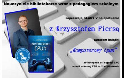 """Spotkanie z autorem książki """"Komputerowy ćpun"""""""