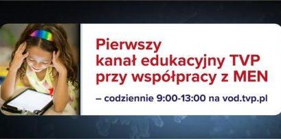 Internetowe pasmo edukacyjne dostępne codziennie w godzinach 9.00-13.00 na stronie vod.tvp.pl. Zapraszamy!