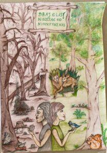 Plakat przedstawiający po prawej stronie kobietę i zwierzęta w czystym, pięknym lesie, a po lewej las zaśmiecony i zniszczony.